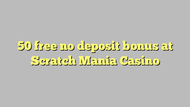 50 free no deposit bonus at Scratch Mania Casino