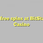 55 free spins at BitStarz Casino