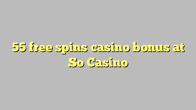 55 озод spins бонуси казино дар ҳамин Казино