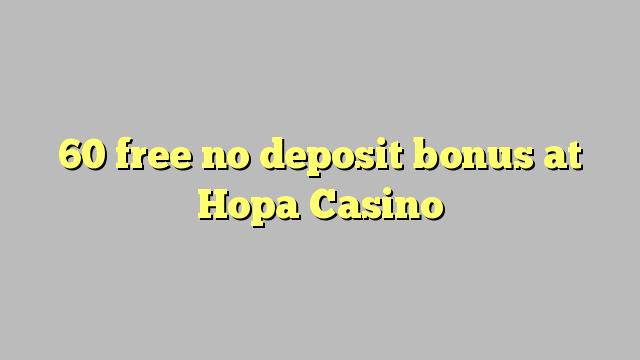 60 liberabo non deposit bonus ad Casino Nana