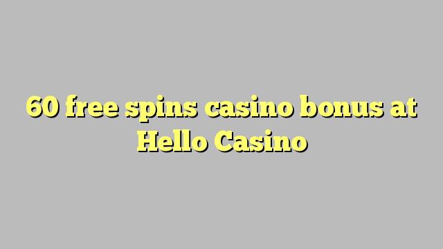 60 gratis spins casino bonus bij Hallo Casino