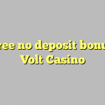70 free no deposit bonus at Volt  Casino