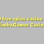 70 free spins casino at SimbaGames Casino