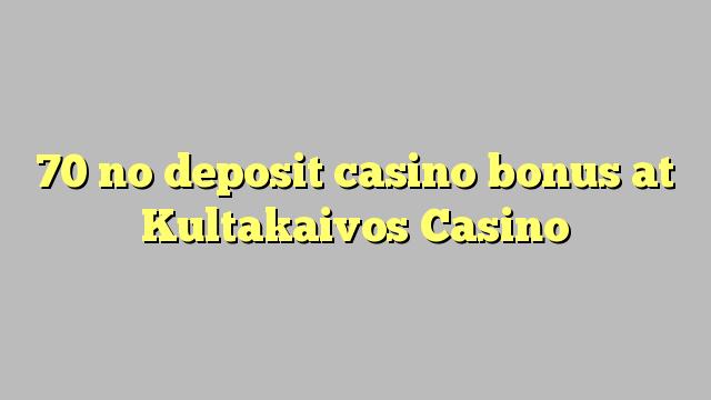 70 нест пасандози бонуси казино дар Kultakaivos Казино