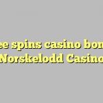 75 free spins casino bonus at Norskelodd Casino