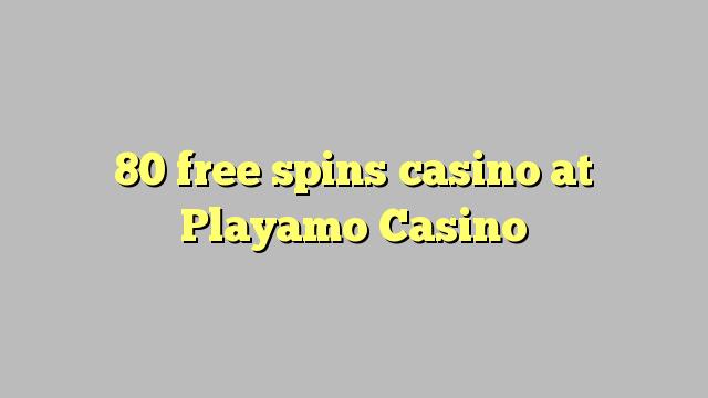 80 bébas spins kasino di Playamo Kasino