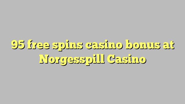 95 gratis spins casino bonus på Norgesspill Casino