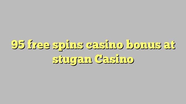 95 озод spins бонуси казино дар Казино stugan