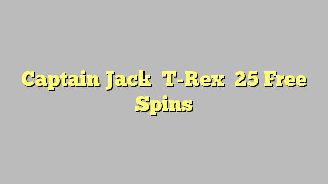 Captain jack 100 free spins