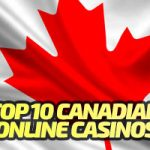Top 10 Canadian Casino Sites