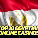 Top 10 Egyptian Casino Sites