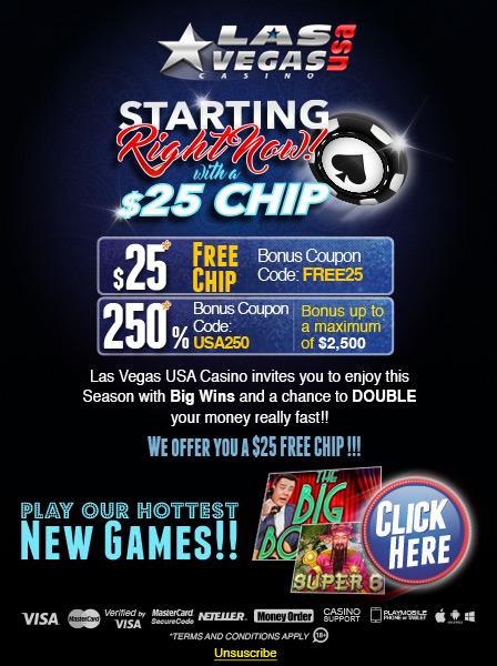 LAS VEGAS USA CASINO STARTING WITH A $25 FREE CHIP