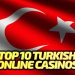 Top 10 Turkey Casino Sites