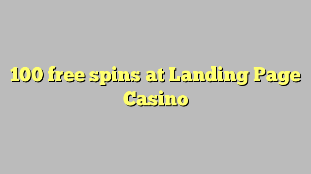 100 gratis spins hos destinationsside Casino