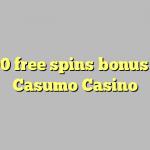 100 free spins bonus at Casumo Casino