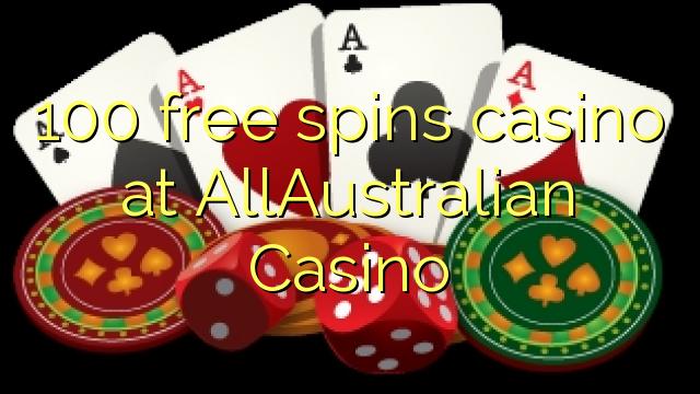 100 bebas berputar kasino di AllAustralian Casino
