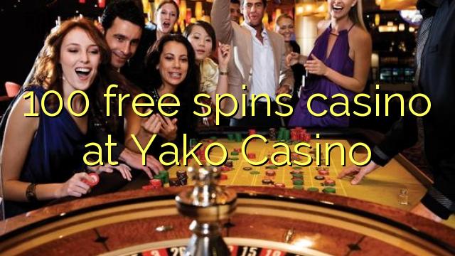 Yako Casino'da 100 pulsuz casino casino