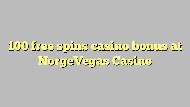 100 gratuit rotiri casino bonus la NorgeVegas Casino