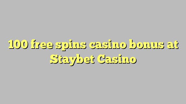 100 gratis spinner casino bonus på Staybet Casino