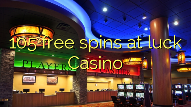 Casino Luck Recommendation