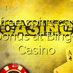 115 free spins casino bonus at Bingo Casino