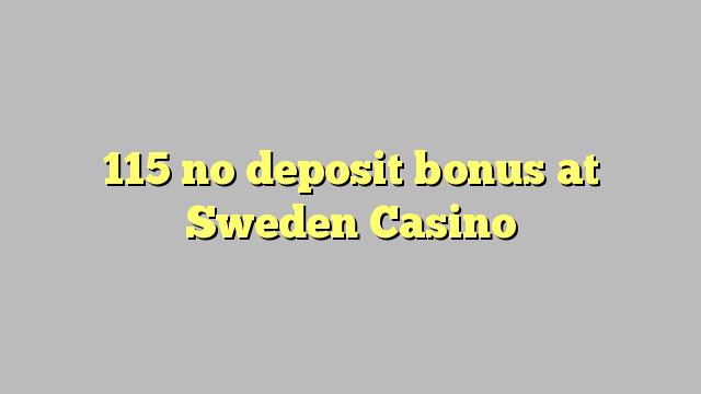 115在瑞典賭場沒有存款獎金