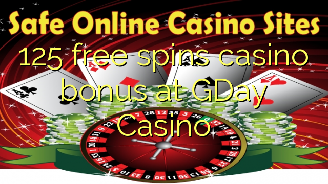 125 free spins casino bonus at GDay  Casino
