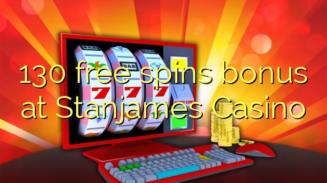 130 b'xejn spins bonus fuq Stanjames Casino
