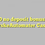 130 no deposit bonus at NorskeAutomater Casino