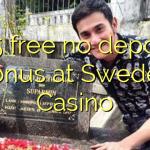 135 free no deposit bonus at Sweden  Casino
