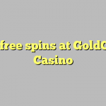 135 free spins at GoldClub  Casino
