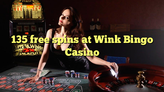 135 gratis spinnekoppe by Wink Bingo Casino