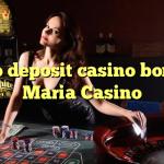 135 no deposit casino bonus at Maria Casino