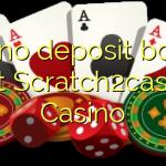 140 no deposit bonus at Scratch2cash Casino