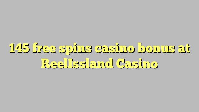 145 gratis spins casino bonus på ReelIssland Casino