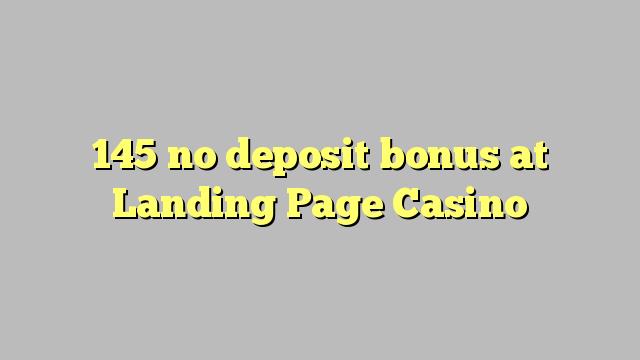 145 žádný bonus na vklad na kasinu vstupní stránky