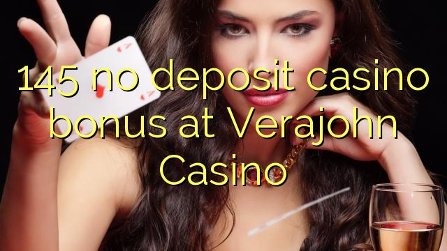 145 нест пасандози бонуси казино дар Verajohn Казино