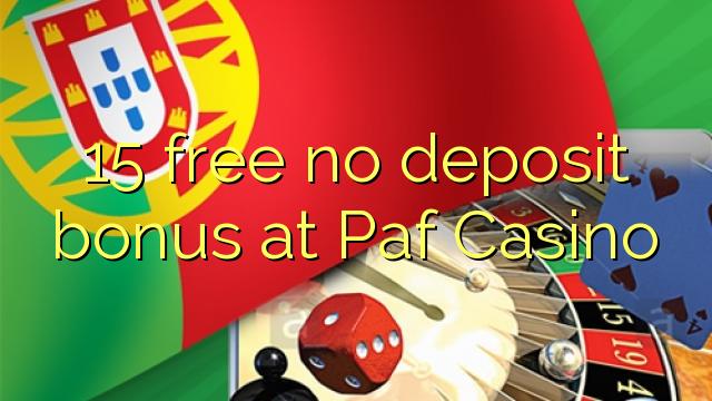Paf Casino'da 15 pulsuz depozit bonusu yoxdur