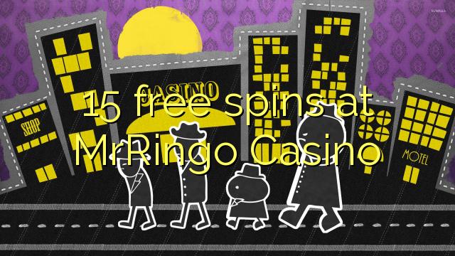 15 Frítt Snúningur á MrRingo Casino