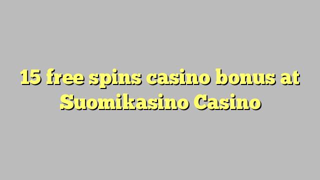 15 मुक्त Suomikasino कैसीनो में कैसीनो बोनस spins