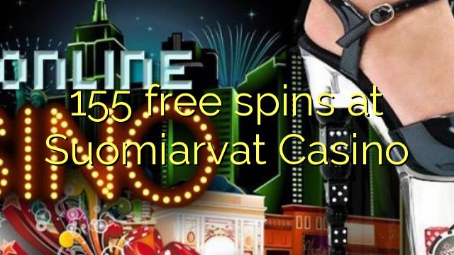 155 rotiri gratuite la Suomiarvat Casino