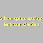 155 free spins casino at Betsson Casino