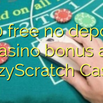 160 free no deposit casino bonus at CrazyScratch Casino