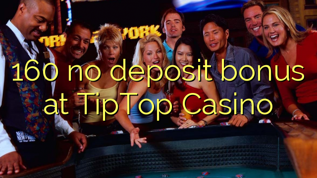 tip top casino bonus codes