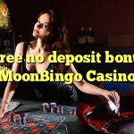 165 free no deposit bonus at MoonBingo Casino