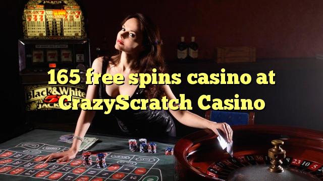 165 putaran percuma kasino di CrazyScratch Casino