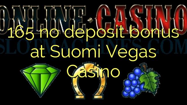 165 no deposit bonus at Suomi Vegas Casino