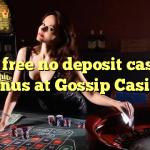 170 free no deposit casino bonus at Gossip Casino