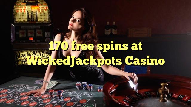 170 free spins på WickedJackpots Casino