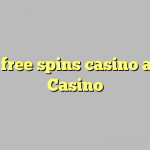170 free spins casino at 21 Casino